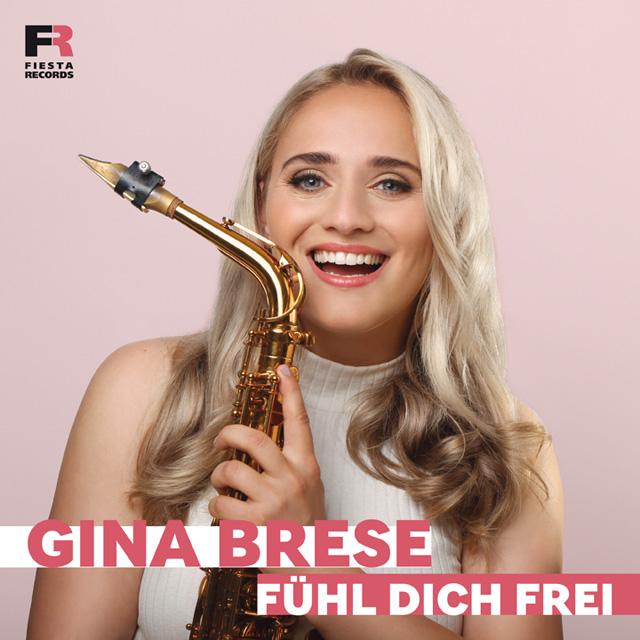 """Single """"Fühl Dich Frei"""" von Gina Brese"""